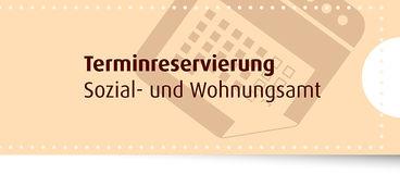 Externer Link: Terminbuchung Sozial- und Wohnungsamt