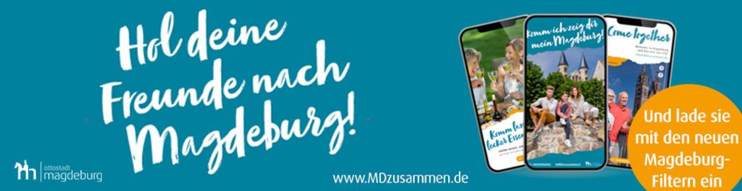 Hol deine Freunde nach Magdeburg