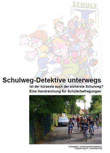 Schulwegdetektive Titel